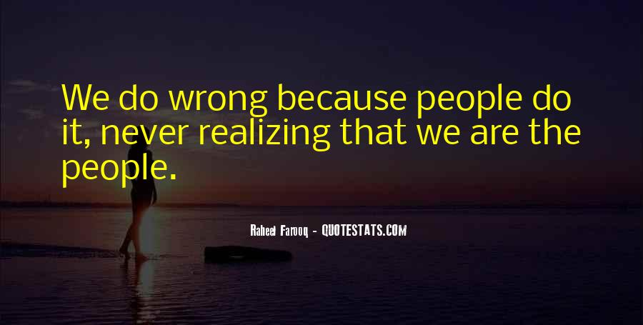 Quotes About Realizing Someone Is Bad For You #344494