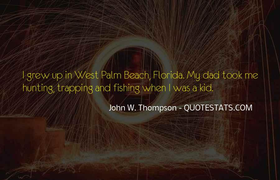 Quotes About West Palm Beach #844119