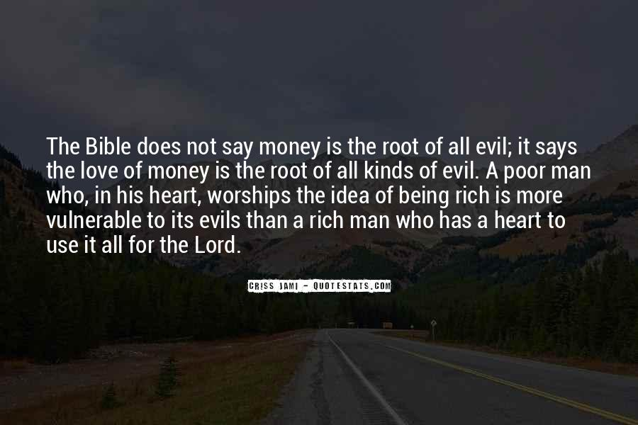 Quotes About Money Being Evil #1244690