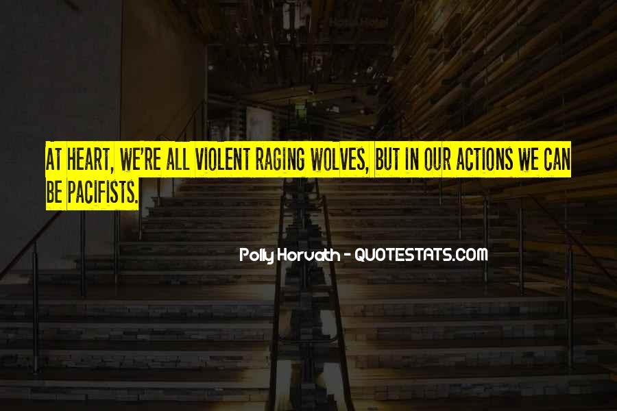 Quotes About Pacifists #1526536