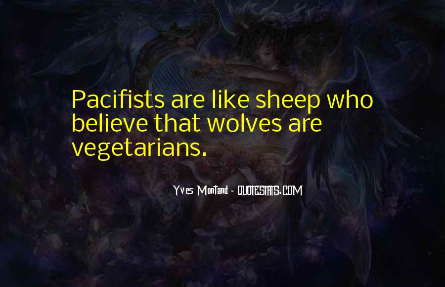 Quotes About Pacifists #1543540