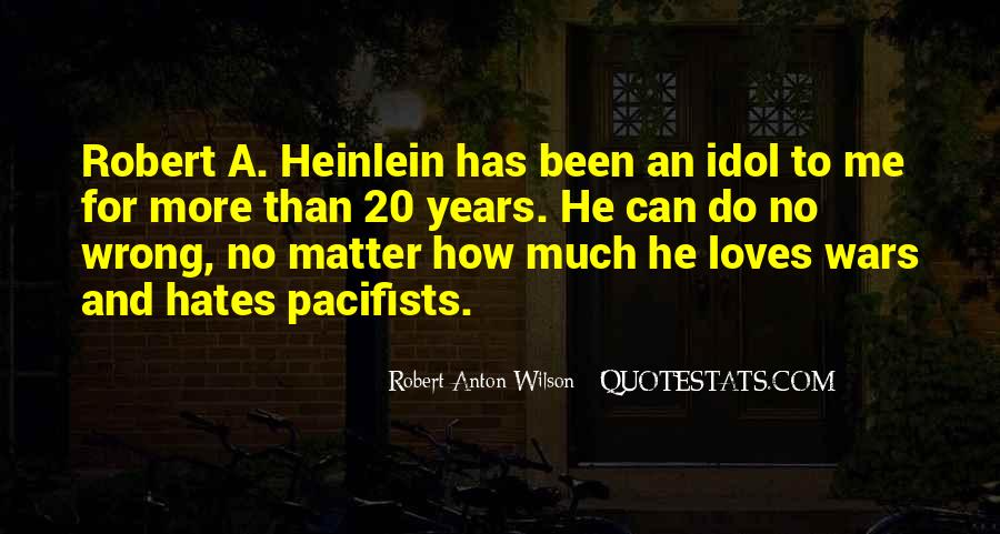 Quotes About Pacifists #187910