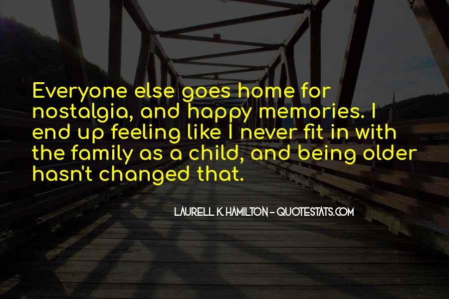 Quotes About Happy Memories With Family #1751754