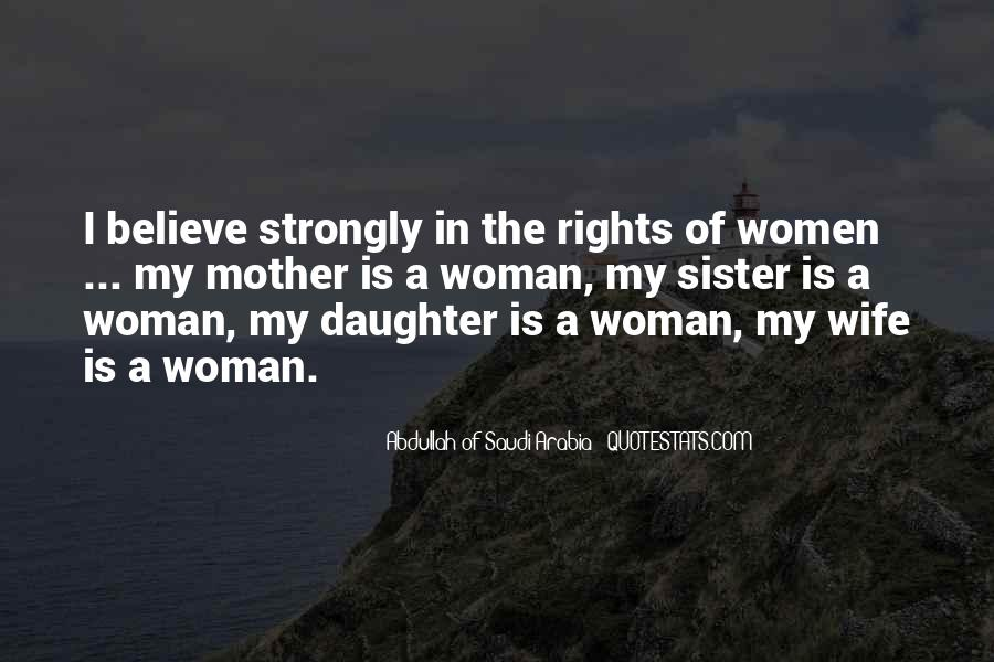 Quotes About Women's Rights In Saudi Arabia #1679518