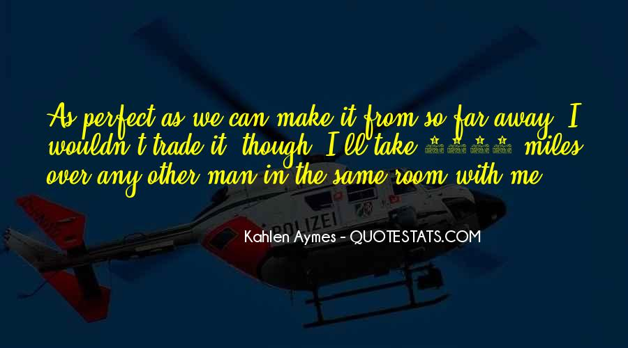 Quotes About Take Me Away #143885