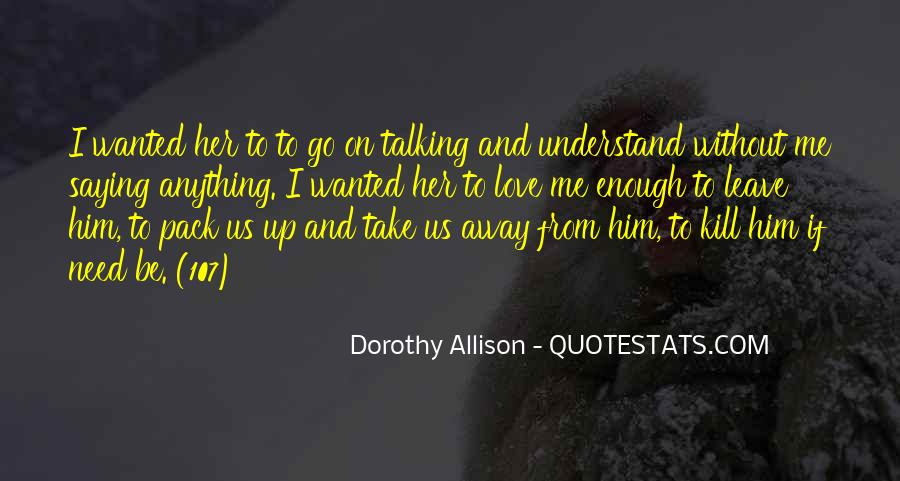 Quotes About Take Me Away #239411