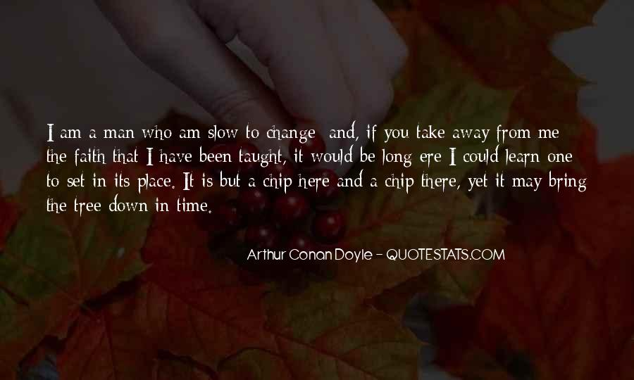 Quotes About Take Me Away #387090