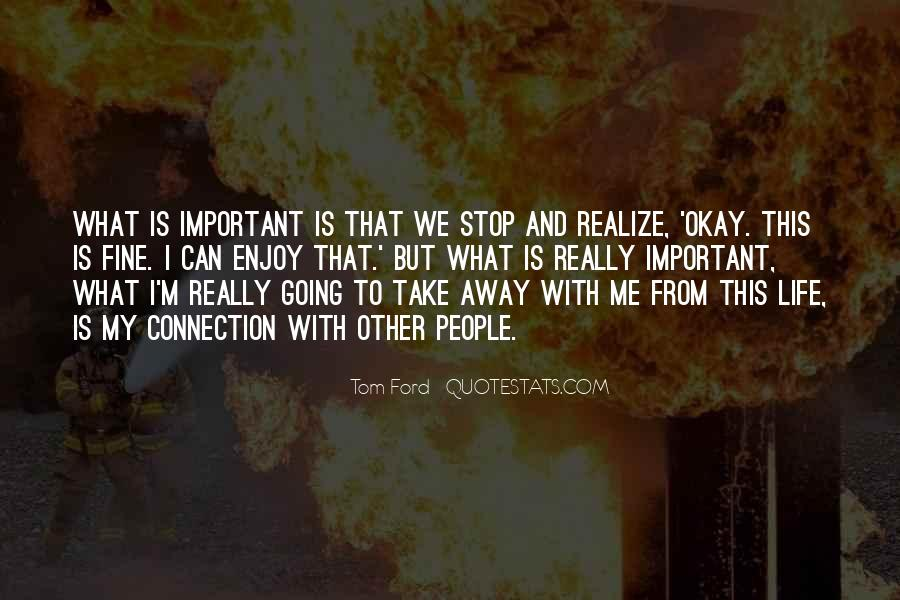 Quotes About Take Me Away #429450