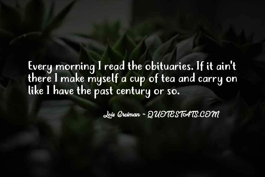 Quotes About Morning Tea #1003308