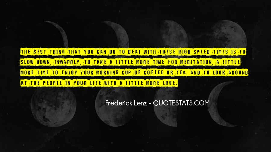 Quotes About Morning Tea #1027263