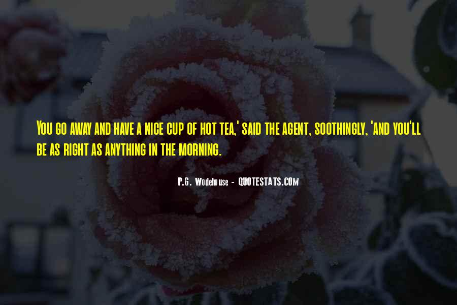 Quotes About Morning Tea #102747