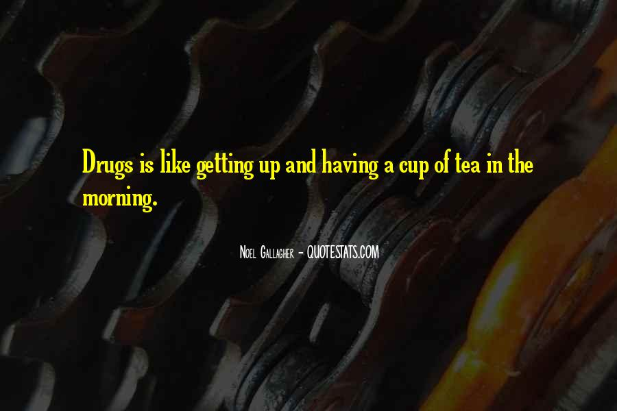 Quotes About Morning Tea #1229283