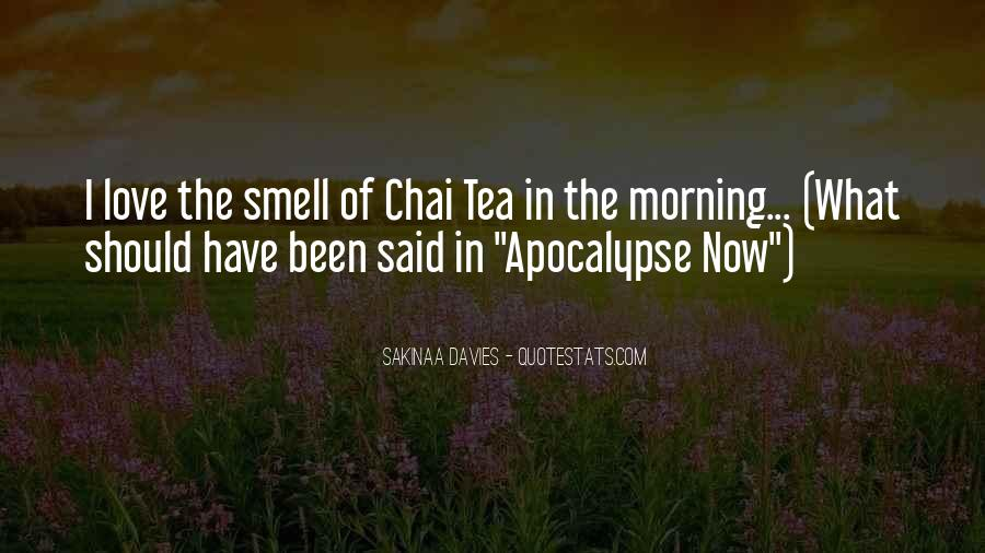Quotes About Morning Tea #1383052