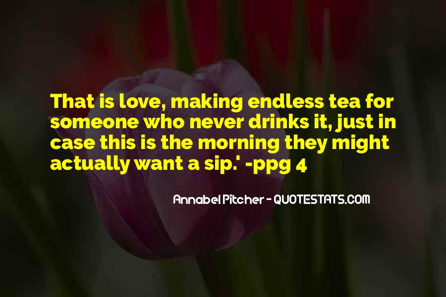 Quotes About Morning Tea #143839