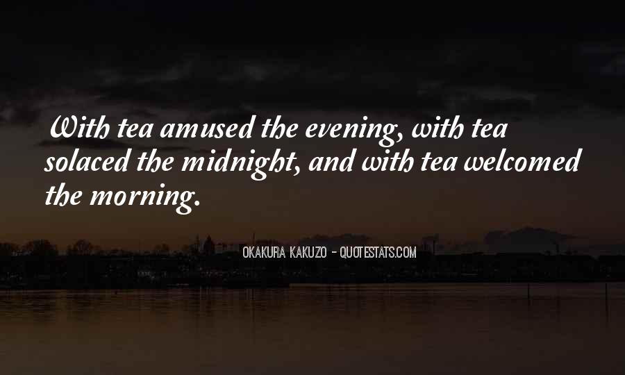 Quotes About Morning Tea #1607148