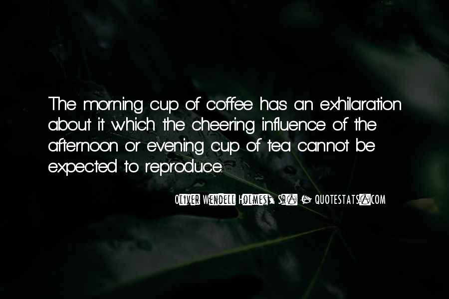 Quotes About Morning Tea #1671838
