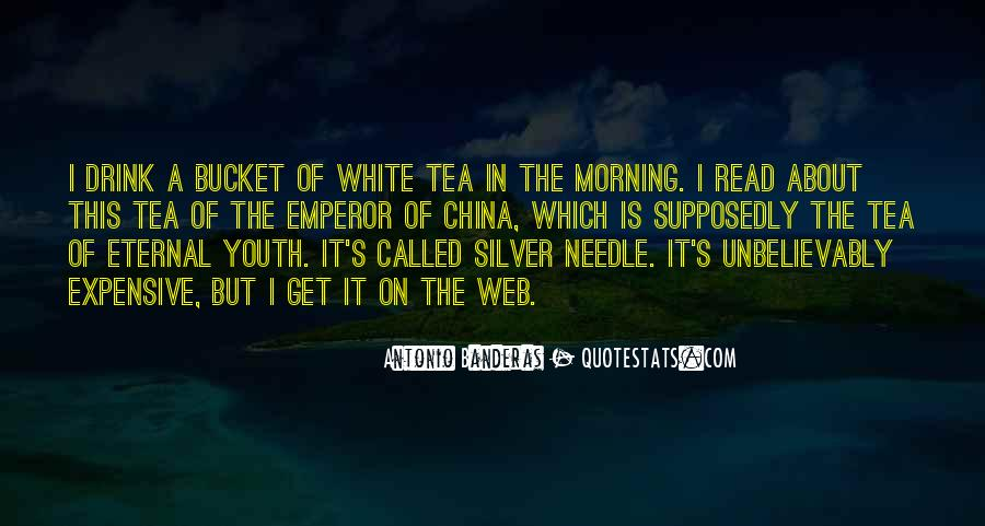 Quotes About Morning Tea #1687941
