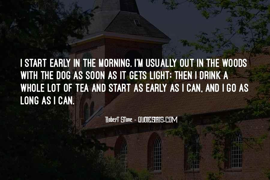 Quotes About Morning Tea #214022