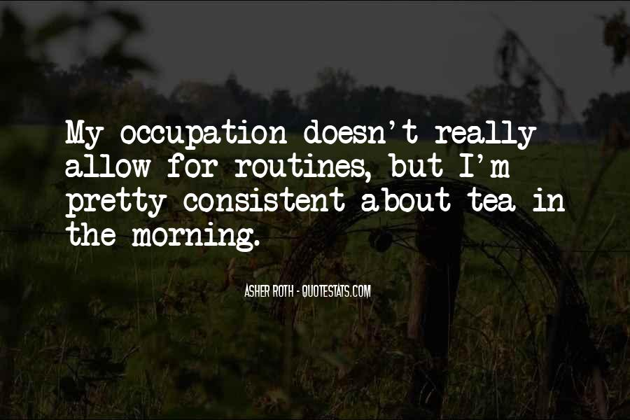 Quotes About Morning Tea #308732