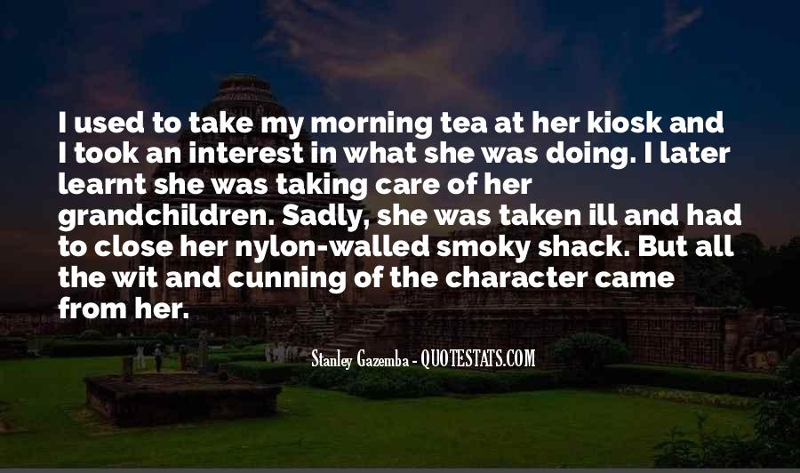 Quotes About Morning Tea #596358
