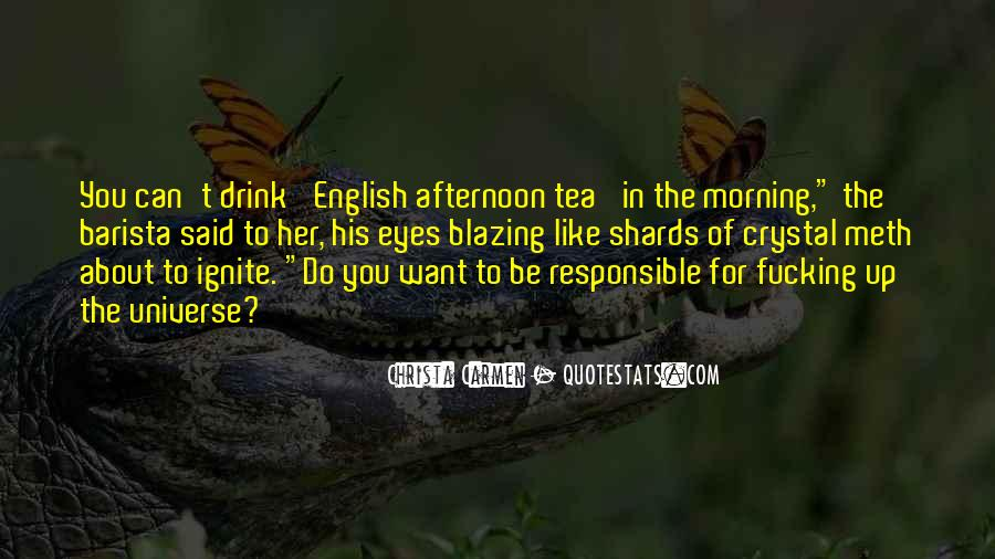 Quotes About Morning Tea #607115