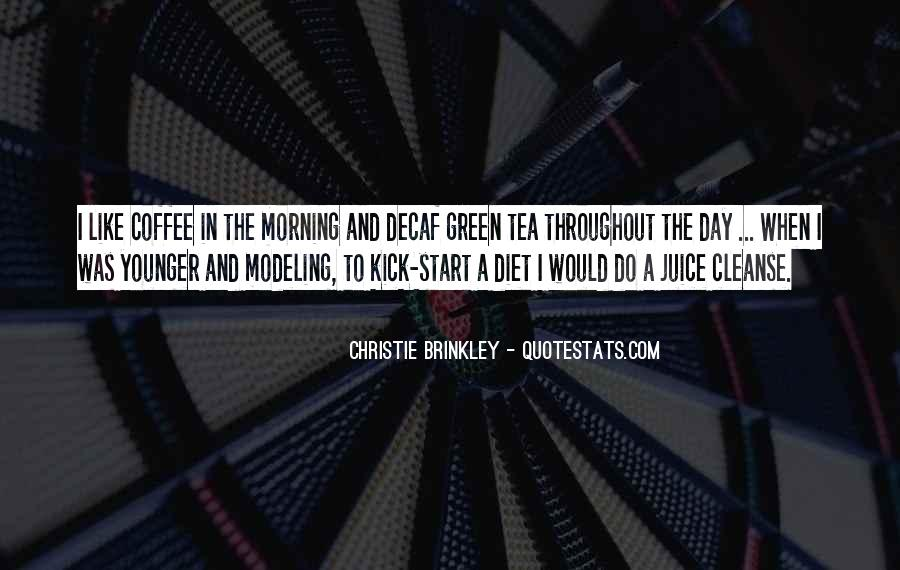 Quotes About Morning Tea #805544