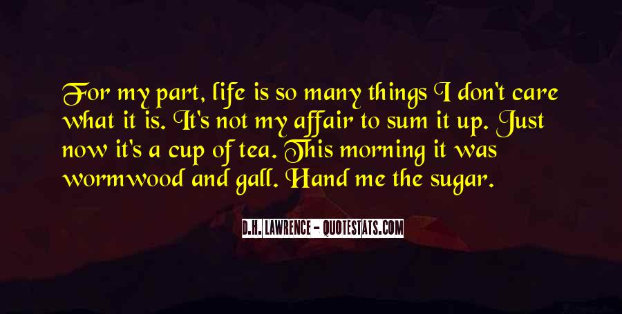 Quotes About Morning Tea #86209