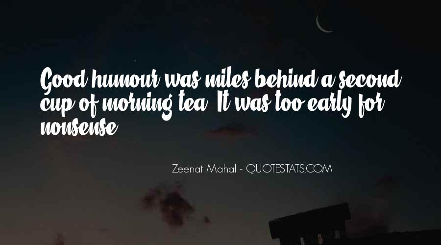 Quotes About Morning Tea #941562