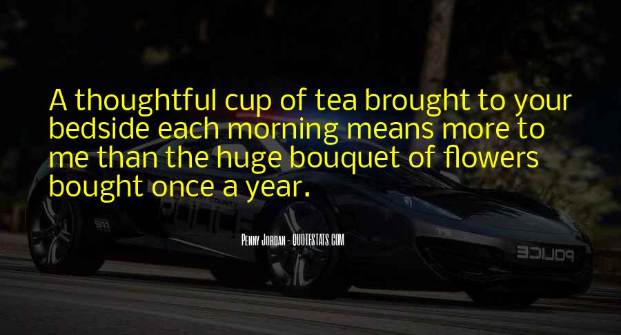 Quotes About Morning Tea #970803