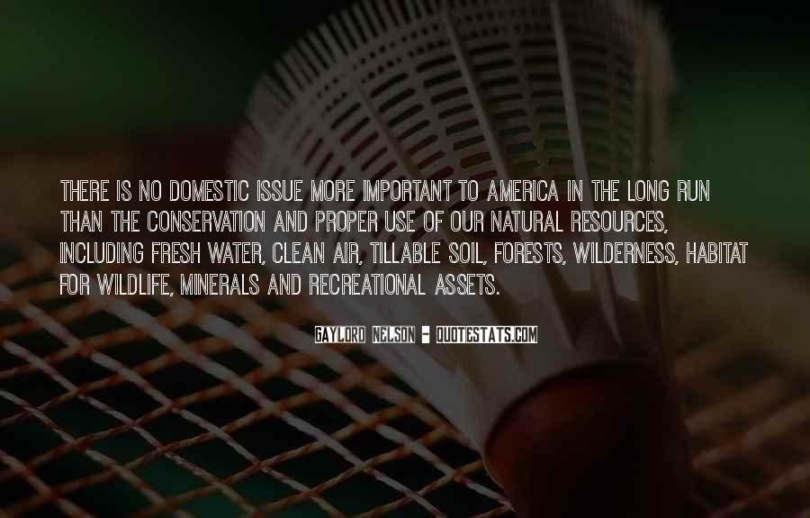 Quotes About Soil And Water Conservation #1082317