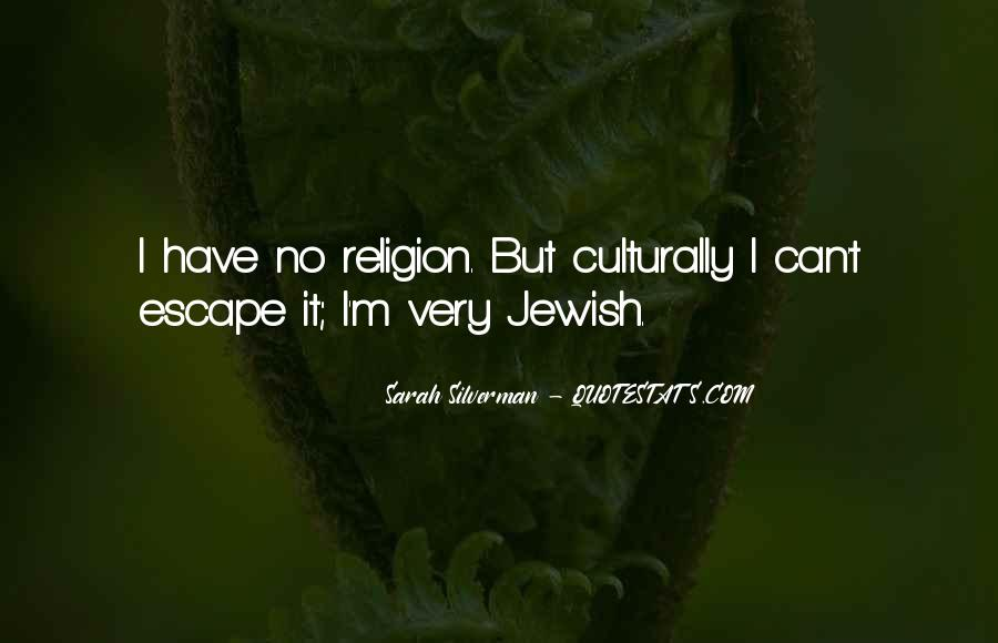 Quotes About Jewish Religion #1404942