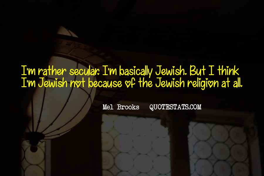 Quotes About Jewish Religion #1574417