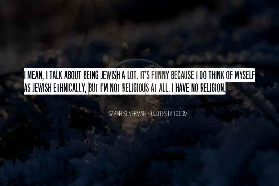 Quotes About Jewish Religion #336738