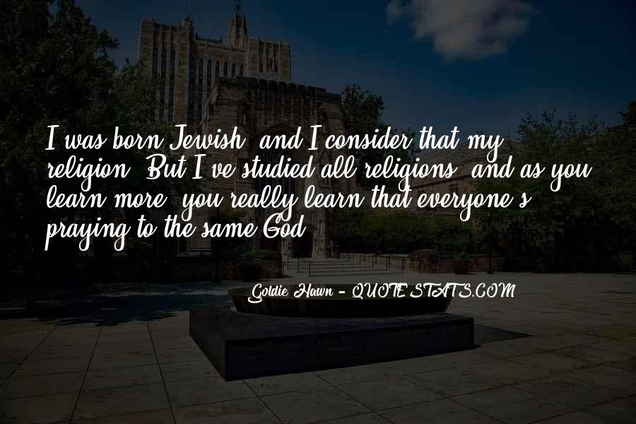 Quotes About Jewish Religion #522870