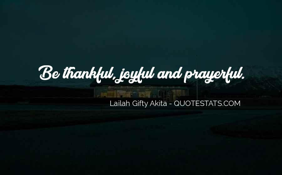 Quotes About Gratefulness And Happiness #160071