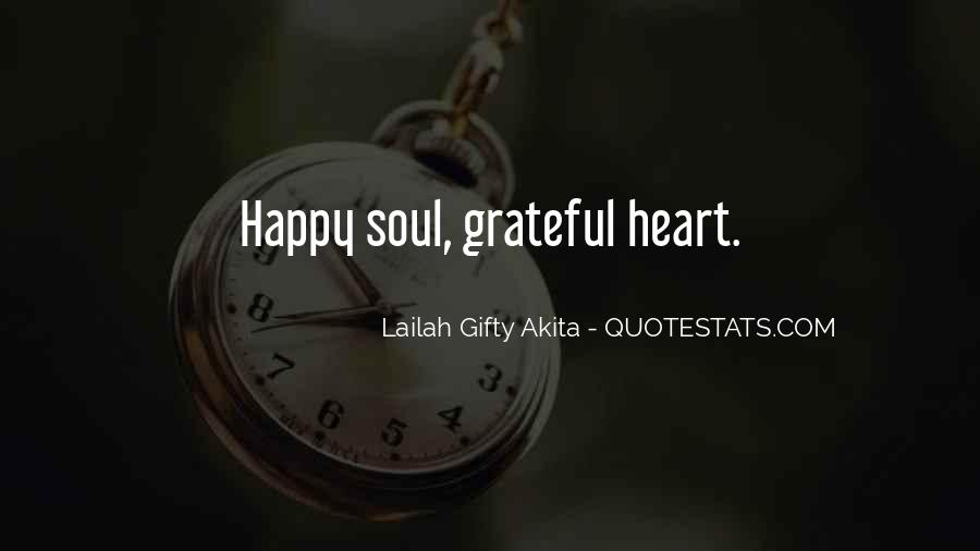 Quotes About Gratefulness And Happiness #1874397