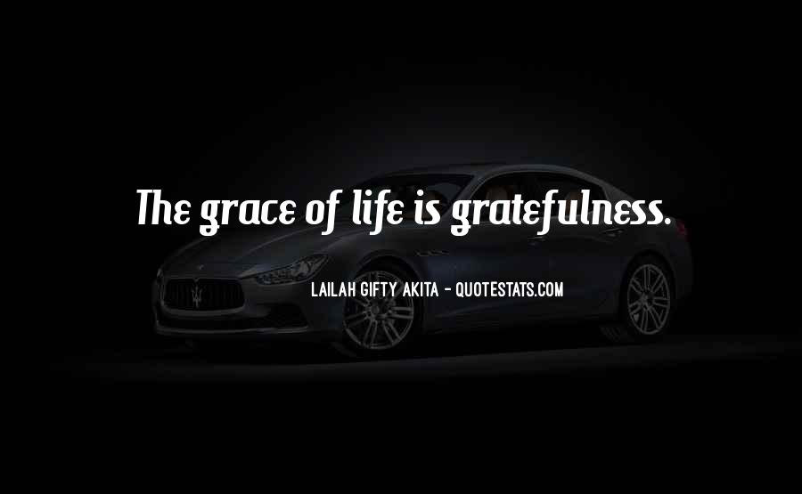Quotes About Gratefulness And Happiness #257463