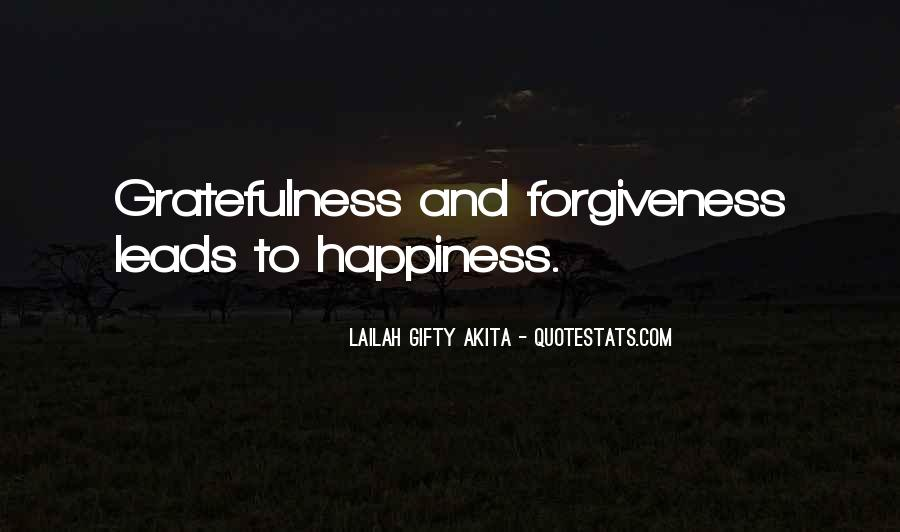 Quotes About Gratefulness And Happiness #308117