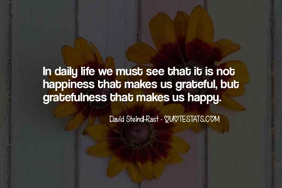 Quotes About Gratefulness And Happiness #589867