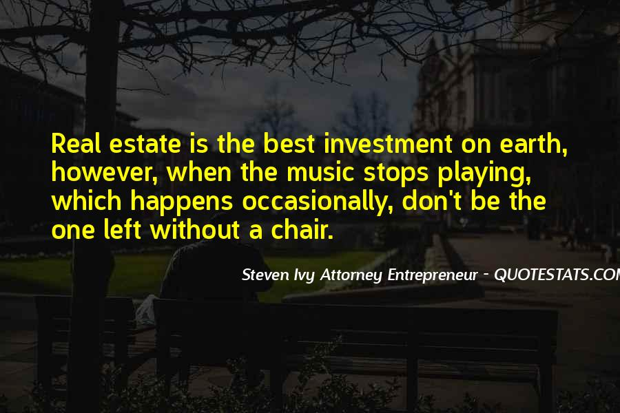 Quotes About Real Estate Investment #593709