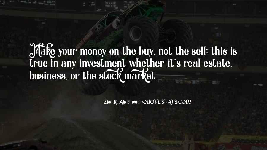 Quotes About Real Estate Investment #95378