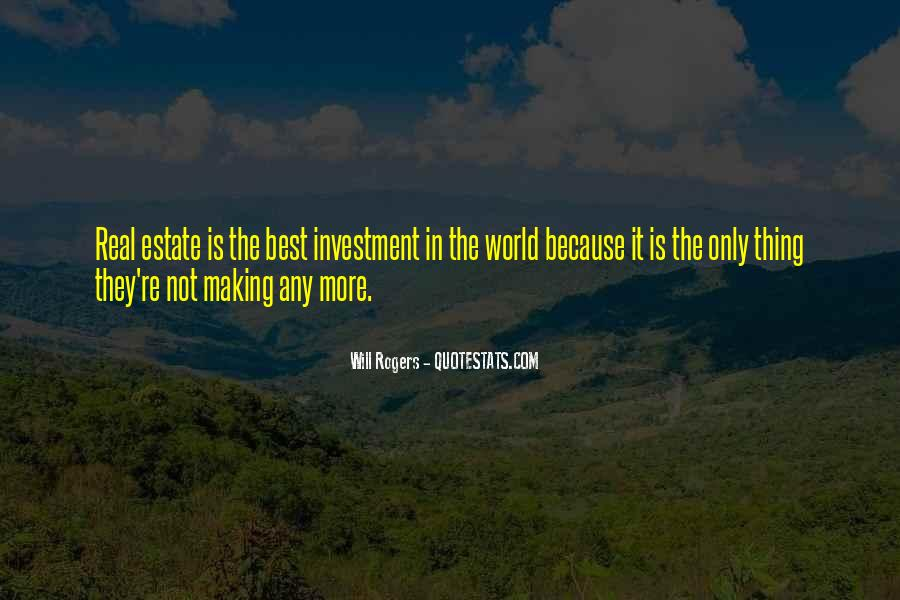 Quotes About Real Estate Investment #991397