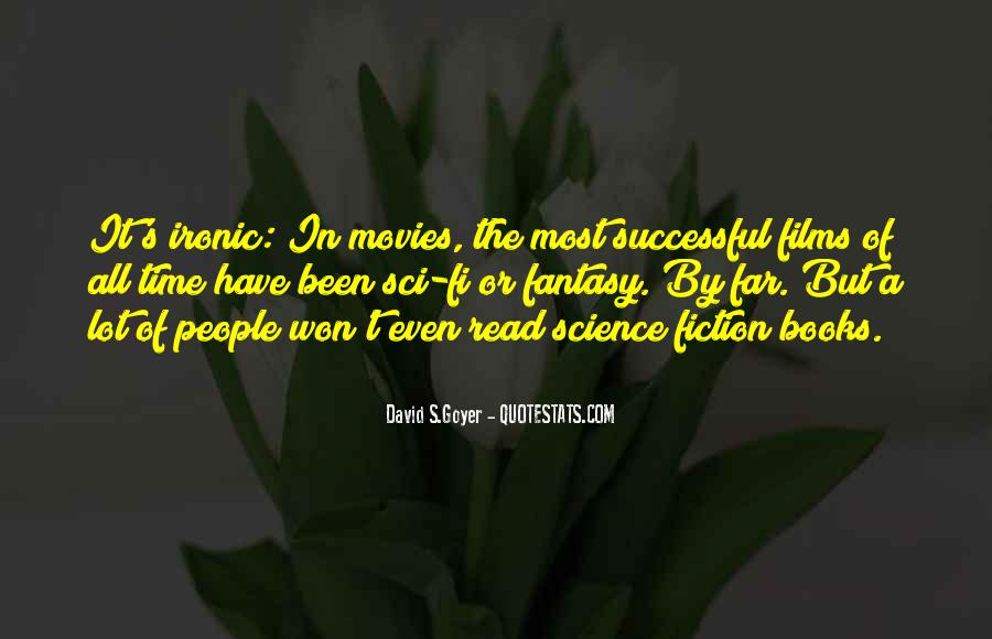 Quotes About Sci Fi Movies #1368454