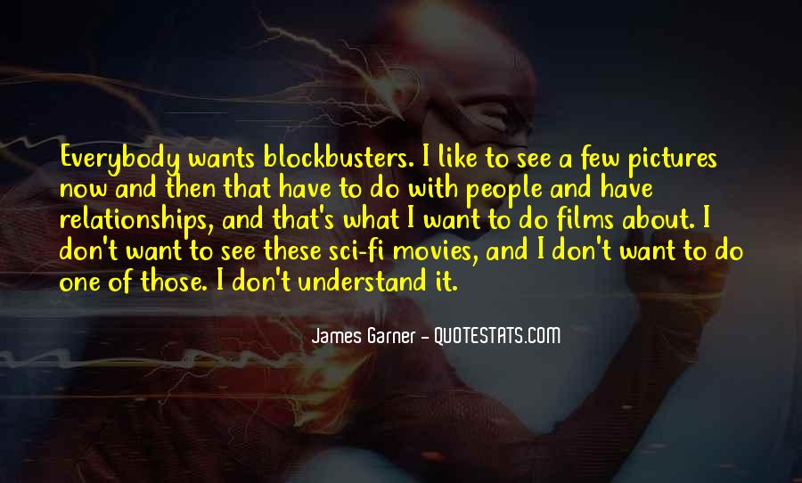 Quotes About Sci Fi Movies #1772328