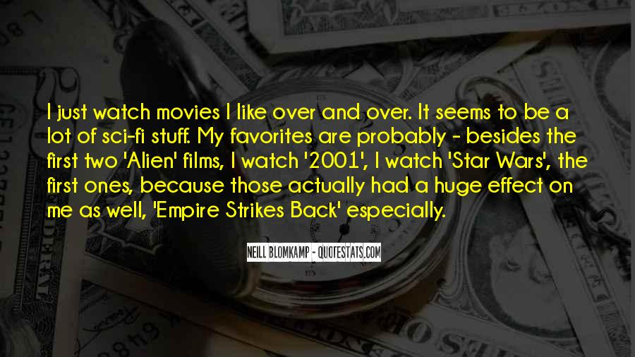 Quotes About Sci Fi Movies #500982