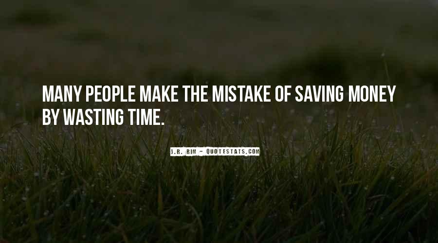 Quotes About Saving Money And Time #1200253