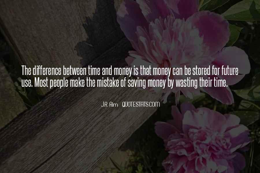 Quotes About Saving Money And Time #1703595