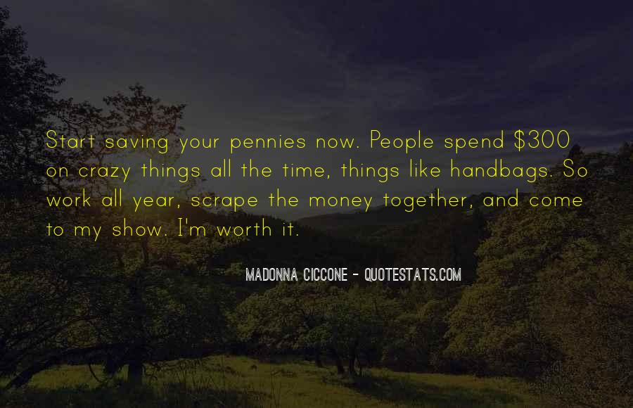 Quotes About Saving Money And Time #662030