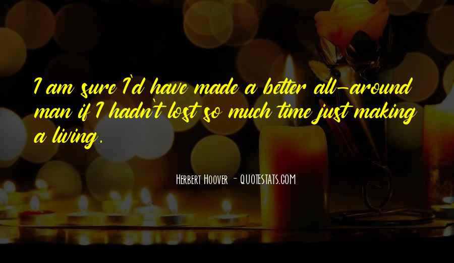 Quotes About Making Up For Lost Time #1021878