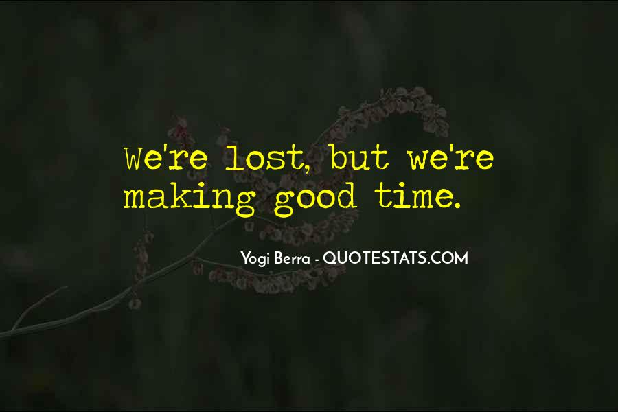 Quotes About Making Up For Lost Time #1849198